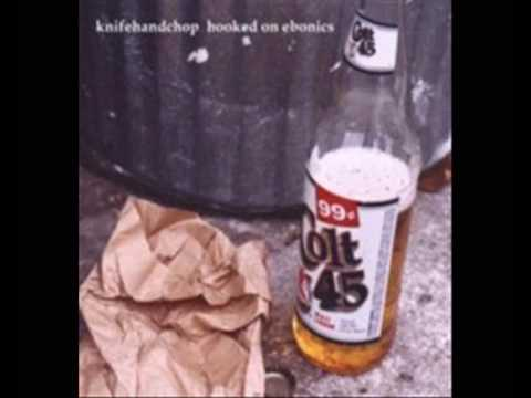 Knifehandchop - Hooked on Ebonics